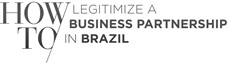 how-to-legitimize-a-business-partnership-in-brazil