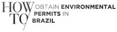 howto-obtain-environmetal-permits-in-brazil.jpg