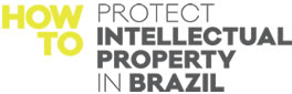 howto-protect-intellectual-property-in-brazil.jpg