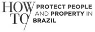 howto-protect-peaple-and-property-in-brazil.jpg