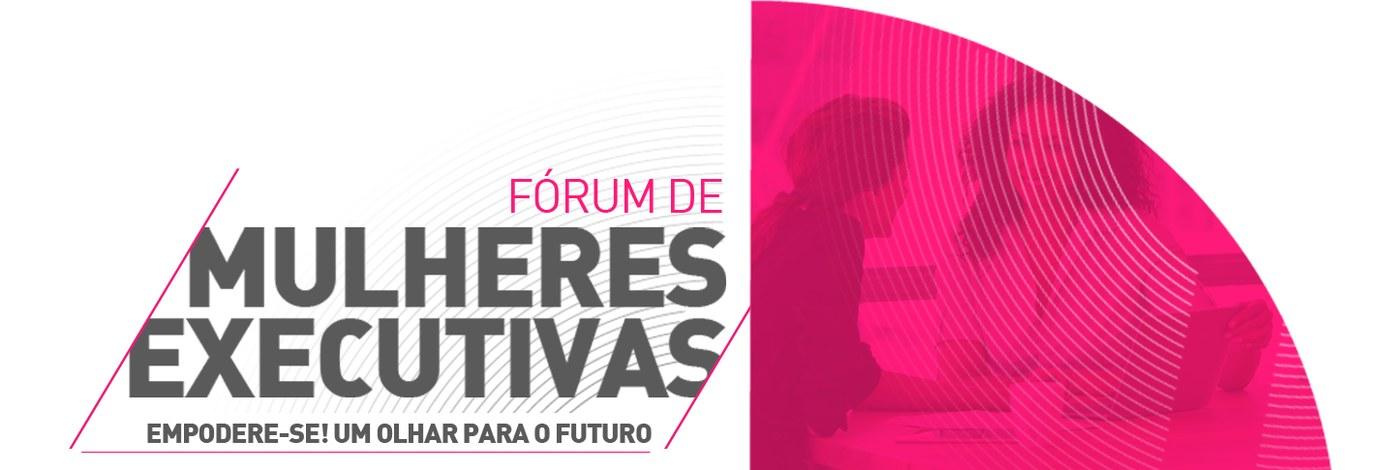 Forum de Mulheres Executivas